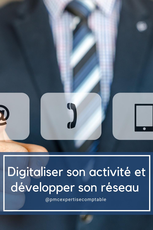 Digitaliser son activité et développer son réseau