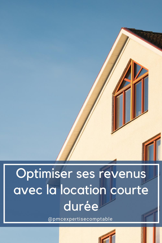 Optimiser ses revenus avec la location courte durée
