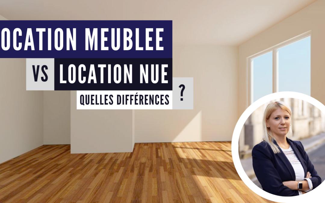 Quelles différences entre la location meublée et la location nue ?