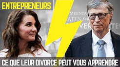 Ce que le divorce de Bill Gates peut apprendre aux entrepreneurs